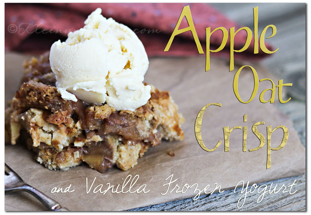 Apple Oat Crisp Recipe, Vanilla Frozen Yogurt Recipe