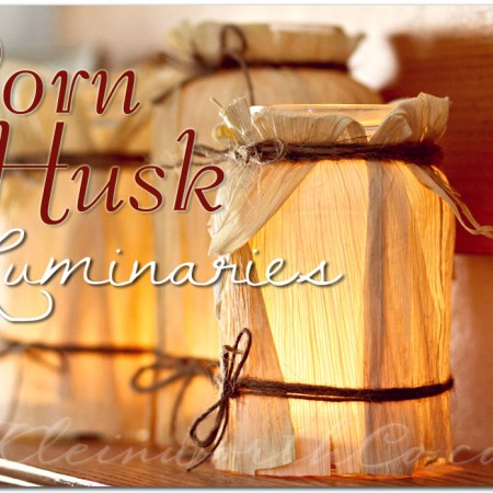Corn Husk Luminaries {DIY}