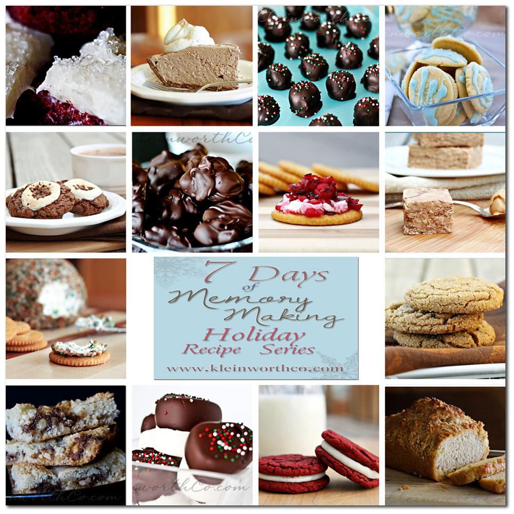 7 days of memory making- holiday recipe series