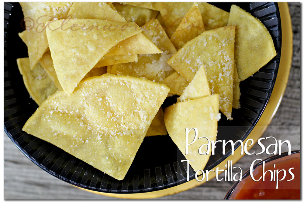 parmesan tortilla chips, Your Best Weekly ~ Game Day Snacks