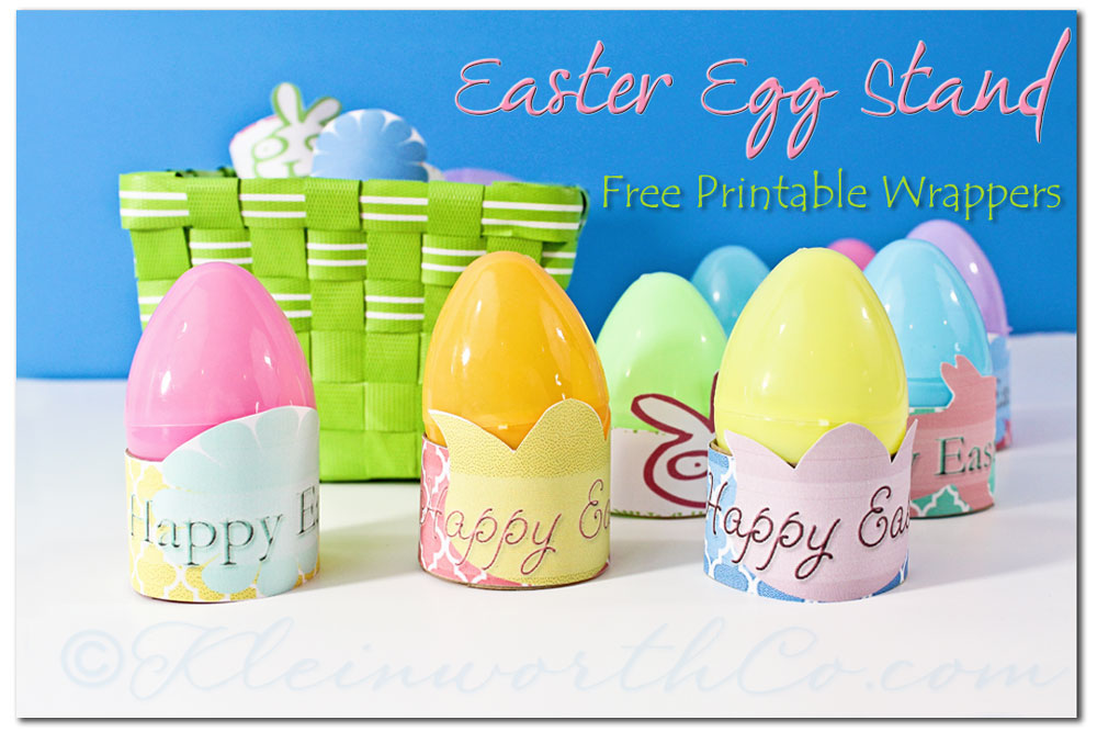 Easter Egg Stands- Free Printable Wrappers, Project 52 ~ Week 10 ~ {Linky}