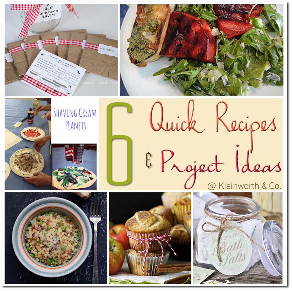6 Quick Recipes & Project Ideas