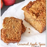 Caramel Apple Spice Bread, fall recipes, apple bread