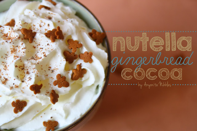Nutella Gingerbread Cocoa by Anyonita Nibbles