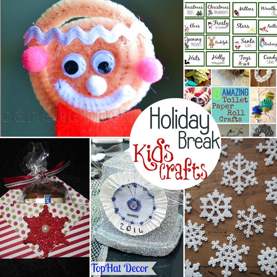 Holiday Break Kids Crafts
