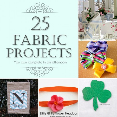 25 Fabric Projects