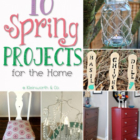 10 Spring Projects for the Home