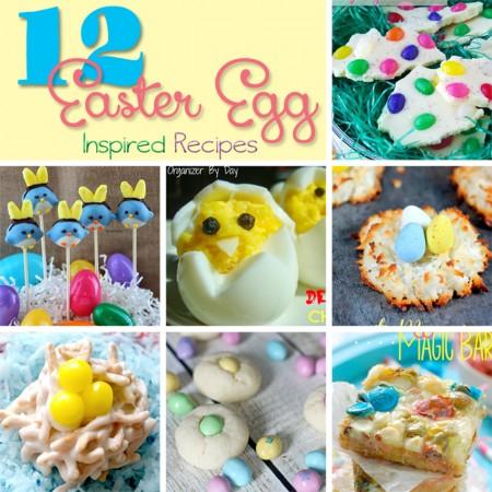 12 Easter Egg Inspired Recipes