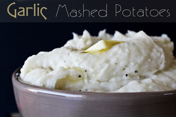Garlic Mashed Potatoes 600