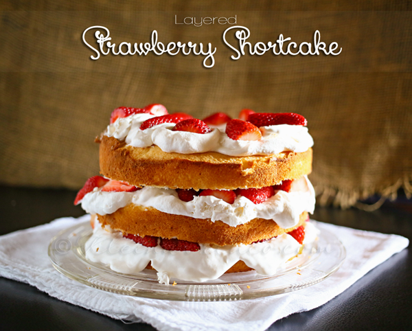 Layered Strawberry Shortcake from Kleinworth & Co. www.kleinworthco.com