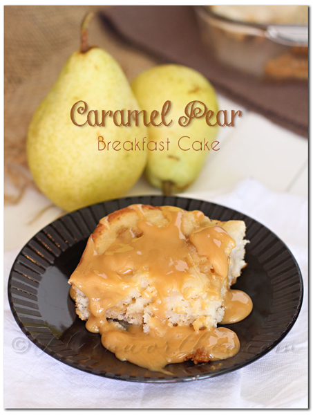 Caramel Pear Breakfast Cake