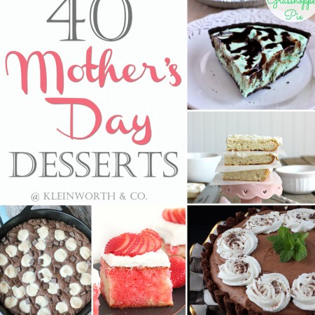 40 Mother's Day Desserts