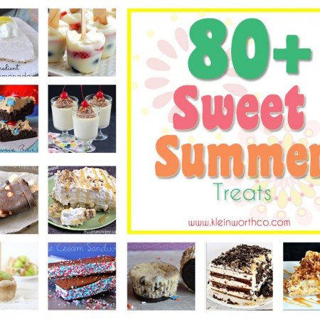 80+ Sweet Summer Treats