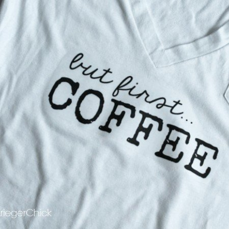 But First..... Coffee - DIY T Shirt & Printable