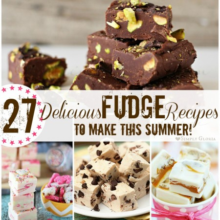 27 Delicious Fudge Recipes  {To Make This Summer}