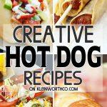 Creative Hot Dog Recipes