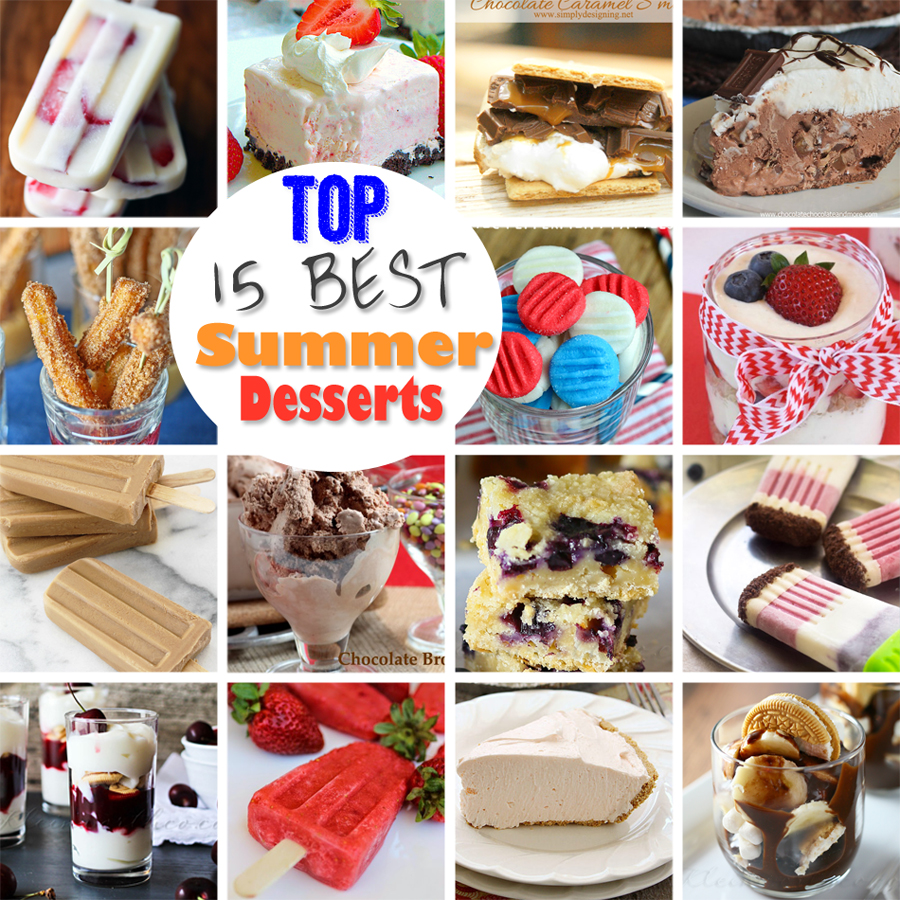 Top 15 Best Summer Desserts