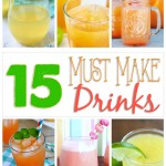 15 Must Make Drink Recipes