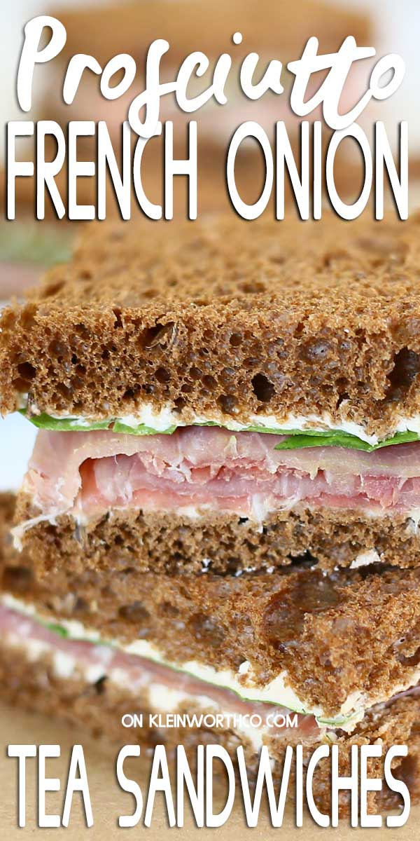 Prosciutto French Onion Tea Sandwiches