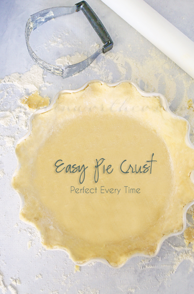 Easy Pie Crust - Perfect Every Time from kleinworthco.com