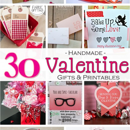 30 Handmade Valentine Gift Ideas & Free Printables