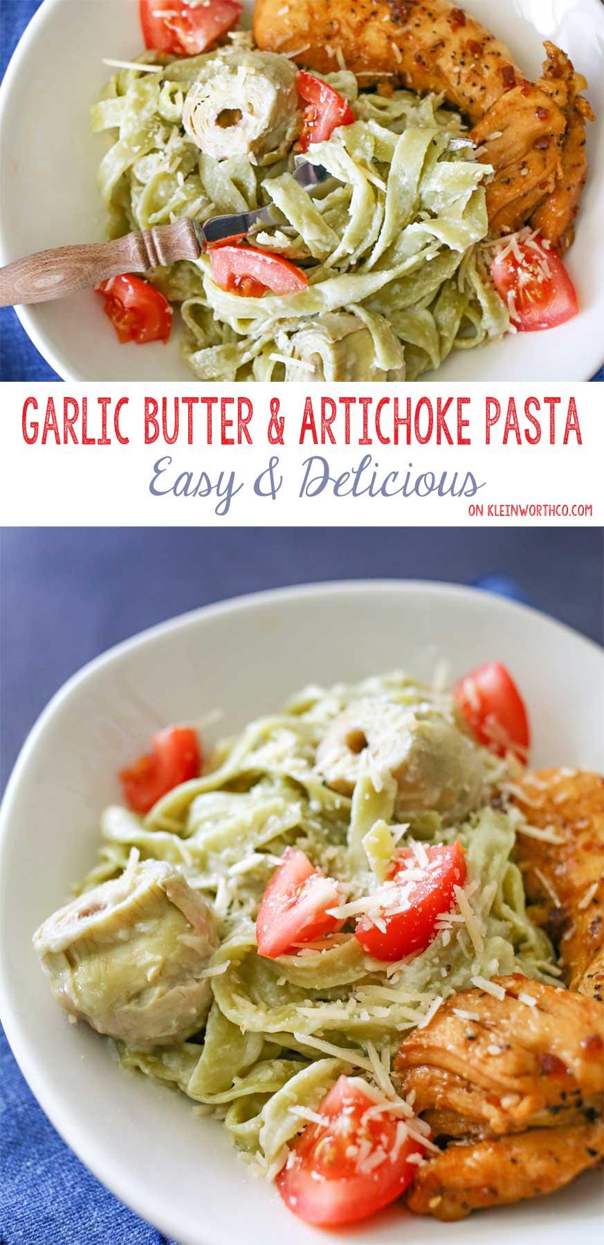 Garlic Butter & Artichoke Pasta