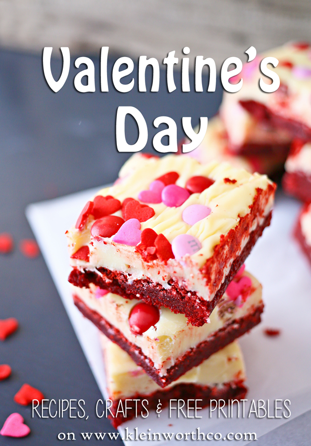 Valentine's Day Recipes, Crafts & Free Printables. If you are looking for the most delicious & adorable Valentine's Day Ideas- this is the motherload! Don't miss the recipe for these Valentine Red Velvet Brownies! on kleinworthco.com