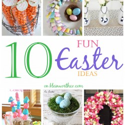 10 Fun Easter Ideas