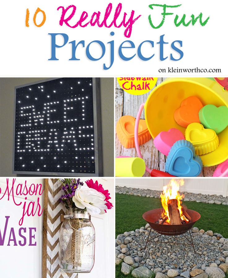 10 Really Fun Projects