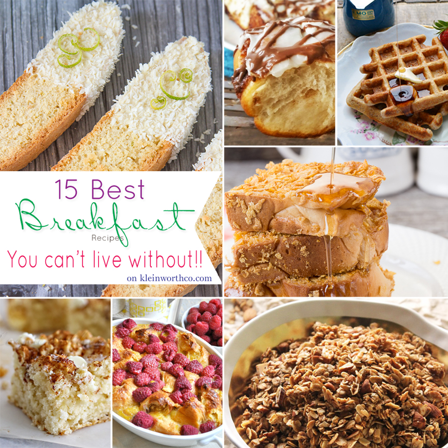 15 Best Breakfast Recipes {You Can't Live Without}