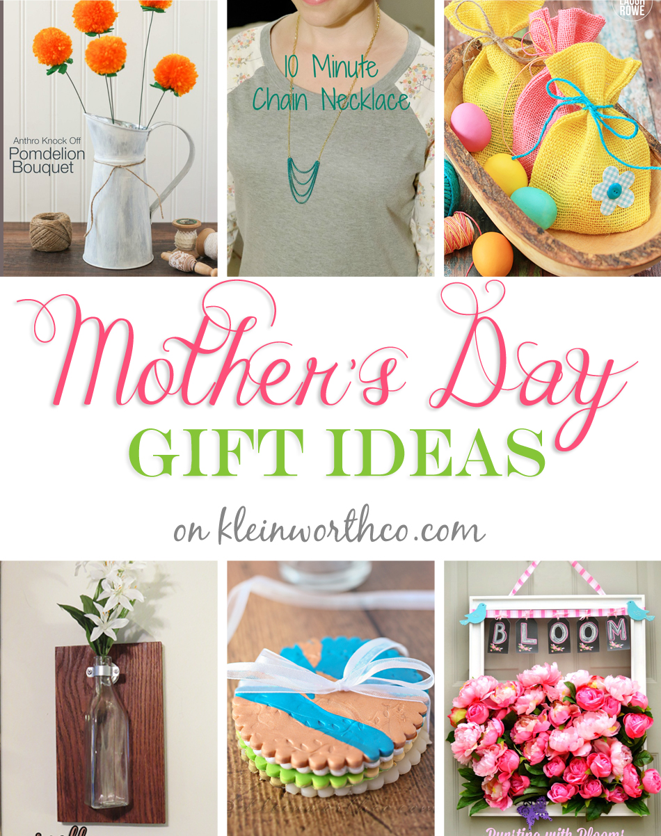 Mothers Day Gift Ideas - Kleinworth & Co