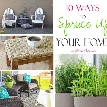10 Ways to Spruce Up Your Home