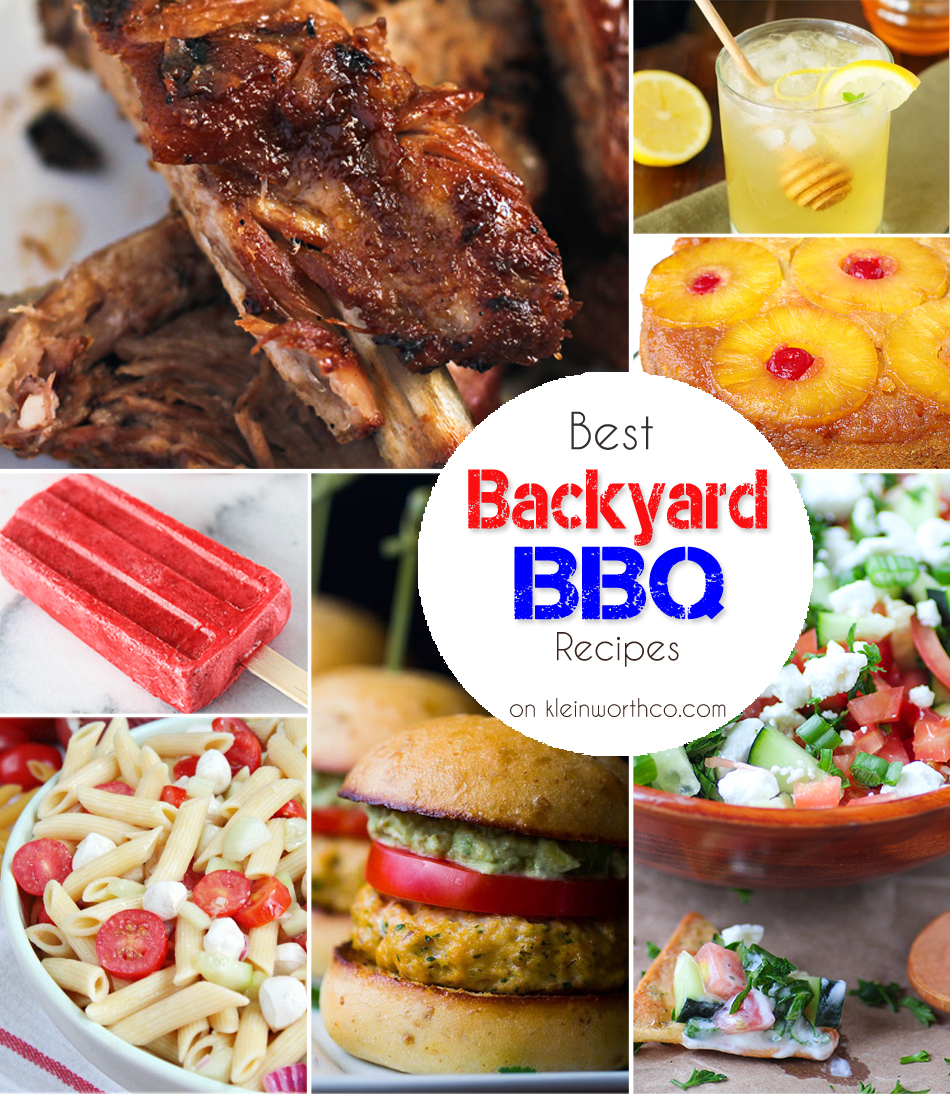 Backyard BBQ Recipes - Kleinworth & Co