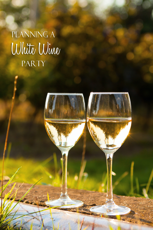 Planning a White Wine Party