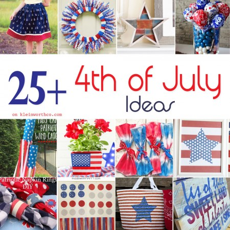 25+ 4th of July Ideas