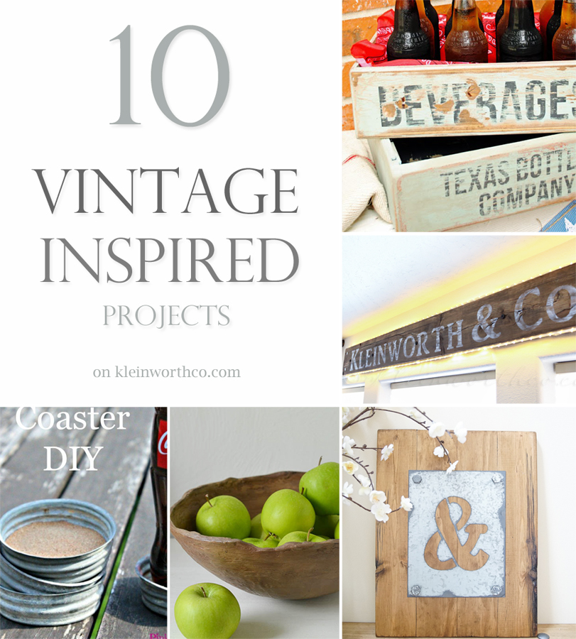 10 Vintage Inspired Projects