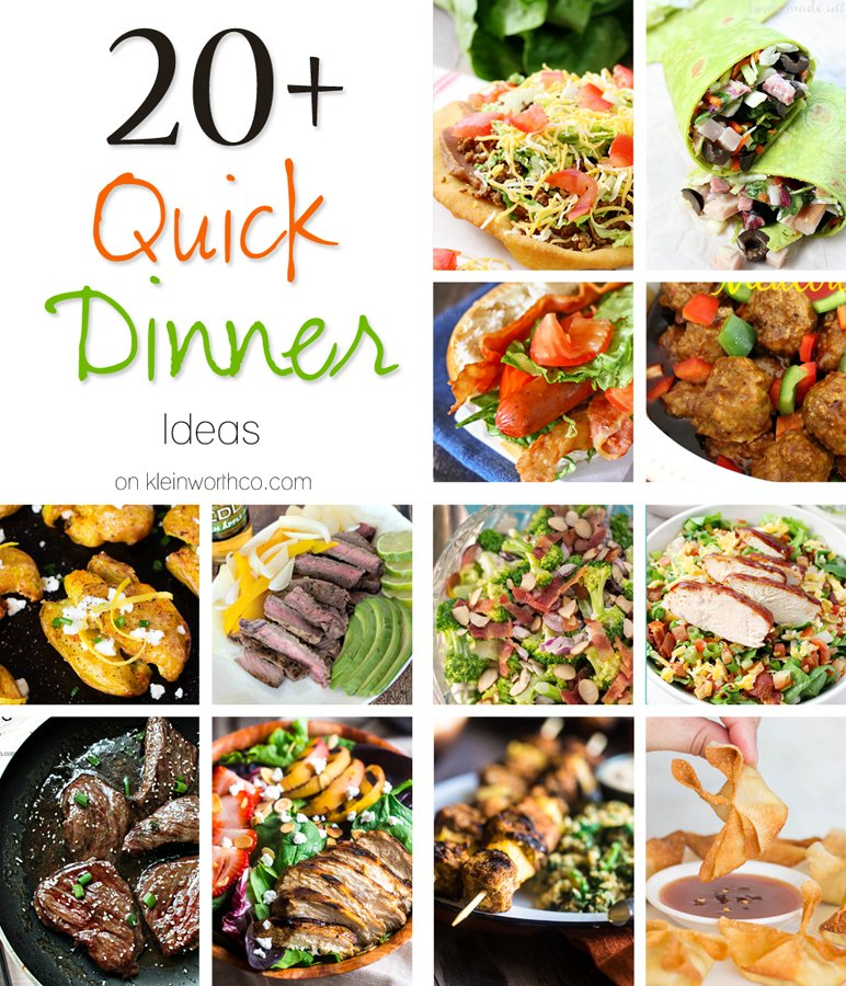 20+ Quick Dinner Ideas