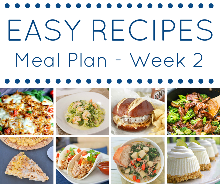 The Easy Dinner Recipes Meal Plan Week 2 Kleinworth Co