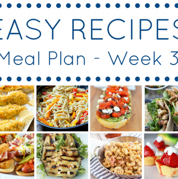 The Easy Dinner Recipes Meal Plan- Week 3