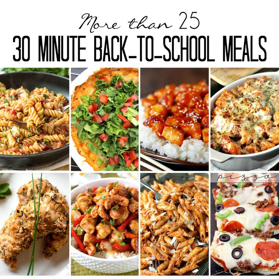 30 Minute Back-to-School Meals