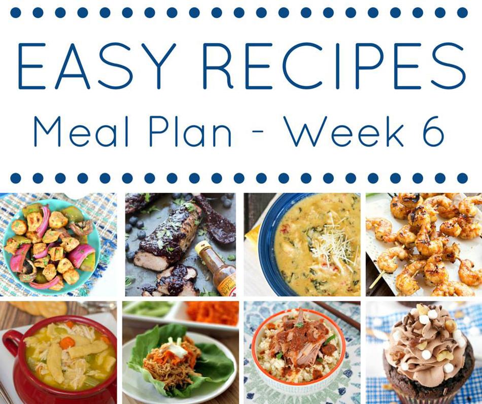 easy dinner recipes meal plan- week 6