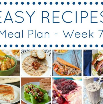 Easy Dinner Recipes Meal Plan – Week 7