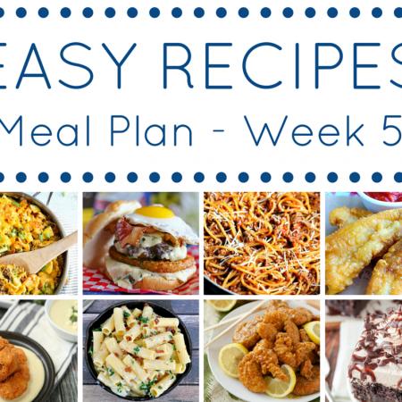 The Easy Dinner Recipes Meal Plan – Week 5