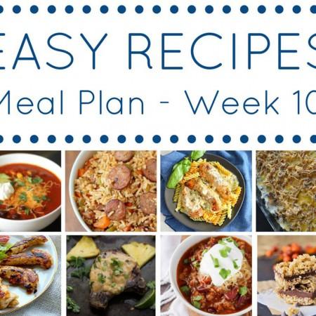 Easy Dinner Recipes Meal Plan – Week 10