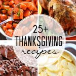 25+ Thanksgiving Recipes