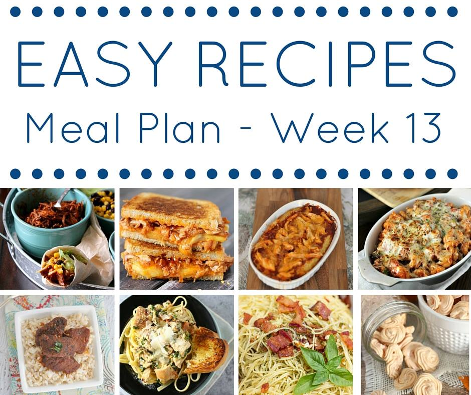 Easy Dinner Recipes Meal Plan {Week 13}