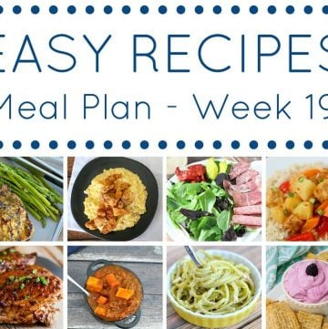 Easy Dinner Recipes Meal Plan Week 19