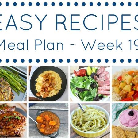 Easy Dinner Recipes Meal Plan Week 19