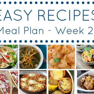 Easy Dinner Recipes Meal Plan Week 21