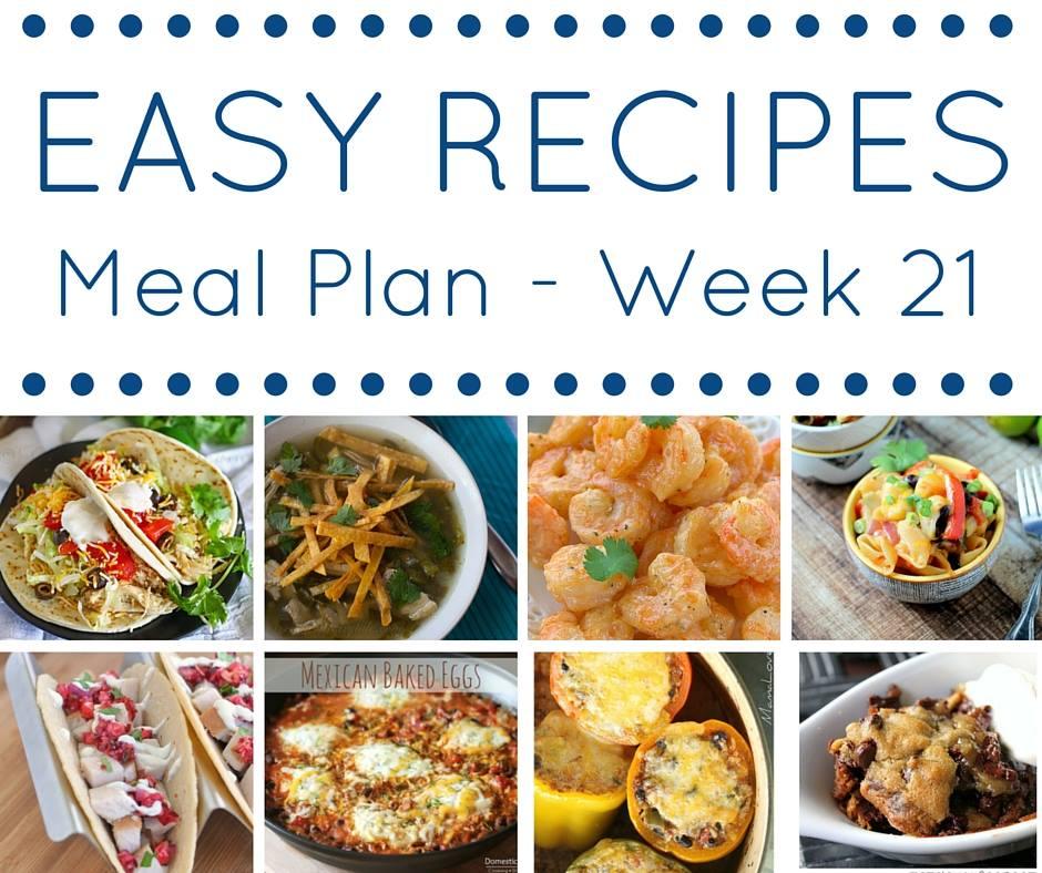 Easy dinner recipes meal plan week 21 kleinworth co easy dinner recipes meal plan week 21 forumfinder Images